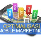 Optimalisasi Mobile Marketing